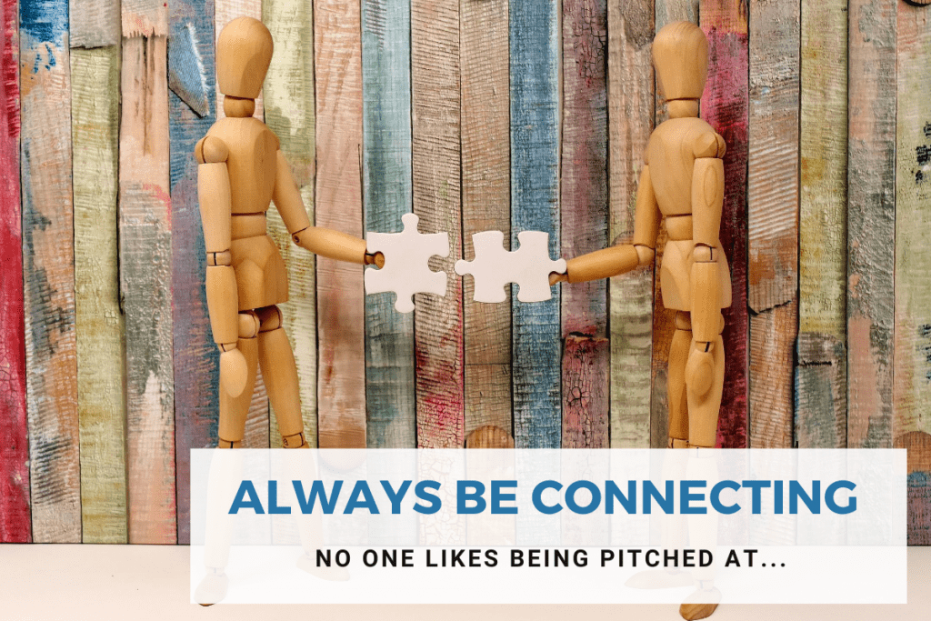Always be connecting